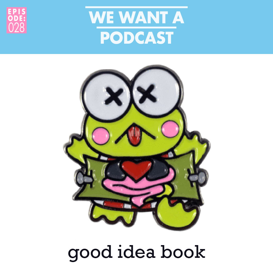 WWAP 028: Good idea book - Pretty spooky stuff up in this one y'all, so listen w/ a friend.Alt title: An Introduction to Spectral Mechanics.Topics include: DEAD KEROPPI - SUCCUBUS COSTUME - PARANORMAL KINK - HAUNTED WATER WORKS