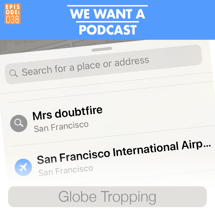 WWAP 038: Globe tropping - In this episode we enter a brave new partnership, and make some important discoveries regarding how it be when you high. We're talking liquidity, legality, and what to do when you find yourself lost abroad. Don't know the way to Jingle Bell Square? Well, up in this one you about to find out how to celebrate yourself back home, daddy.Some of our destinations this week include the Mrs. Doubtfire House, the Full House house, and many other crooked-ass earthquake-unsafe attractions to be found in and around the San Francisco Bay Area. Oh, and we do stunt our way over West Africa for a hot second as well.