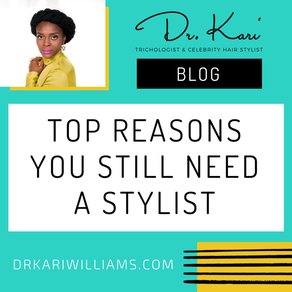 Dr. Kari Blog-need stylist.png