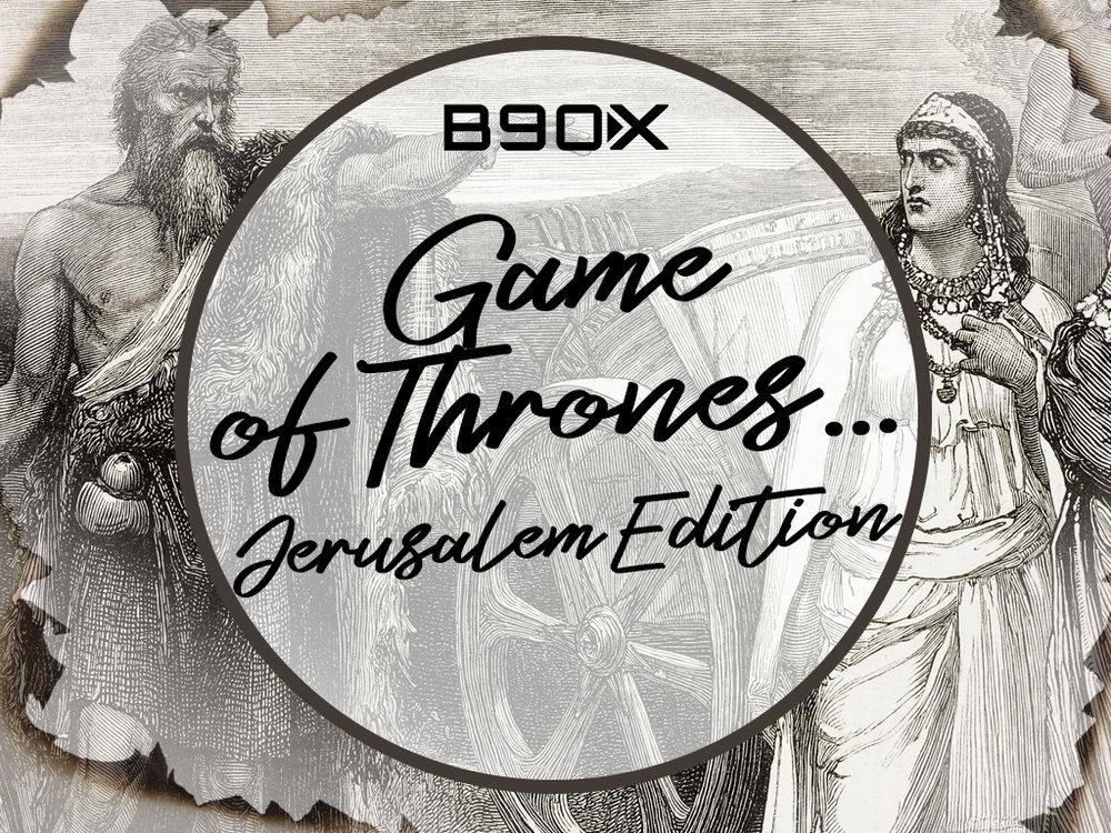 GameOfThrones...Jerusalem Edition