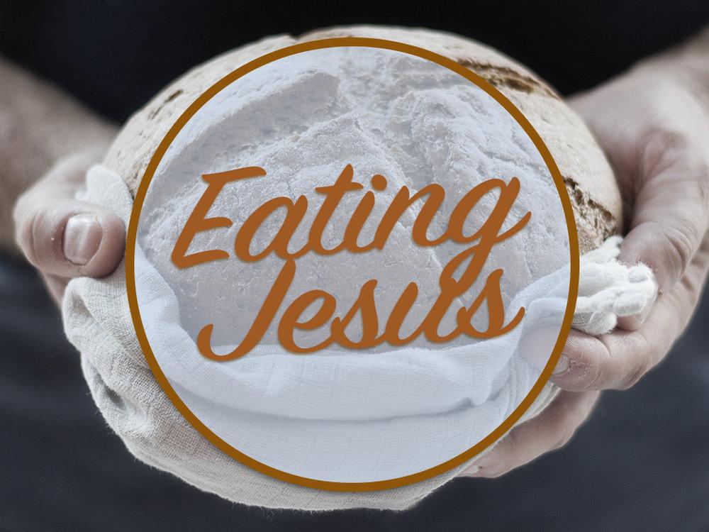 Eating Jesus