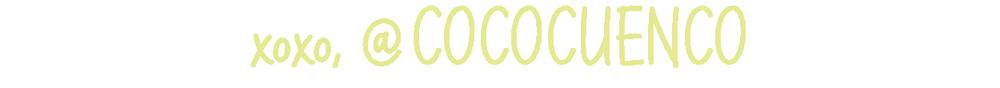 xoxo, @COCOCUENCO