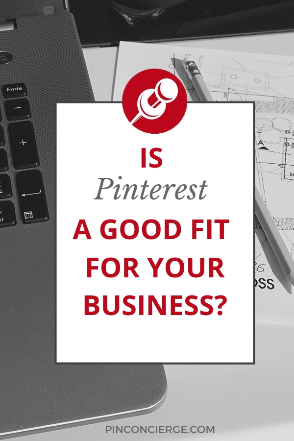 Pinterest can be a great choice for many businesses. There are some questions you need to ask yourself if your business is willing to be on Pinterest. #pinterestforbusiness #pinterstmarketing #pinconcierge