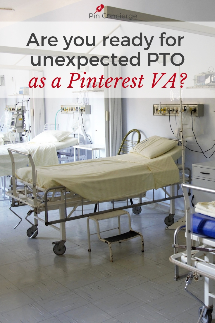 It's important to work a head as a Pinterest VA, because sickness can come at any time and that one or two day buffer may be just what you need to rest and recover before getting into a client's accounts again. #pinterestva #pinconcierge #pto