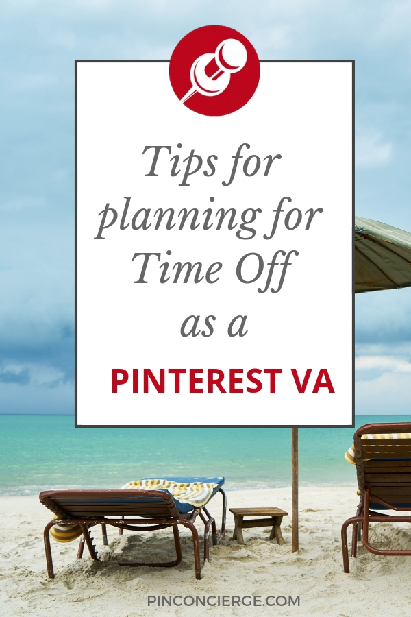 Get tips from a Freelancer in Pinterest Virtual Assisting, you need some basics in place before your take time off. And you need some back up plans for when you take time off and you didn't plan to. #pinconcierge #pinterestva #pto