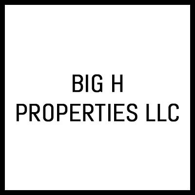 Big H Properties LLC