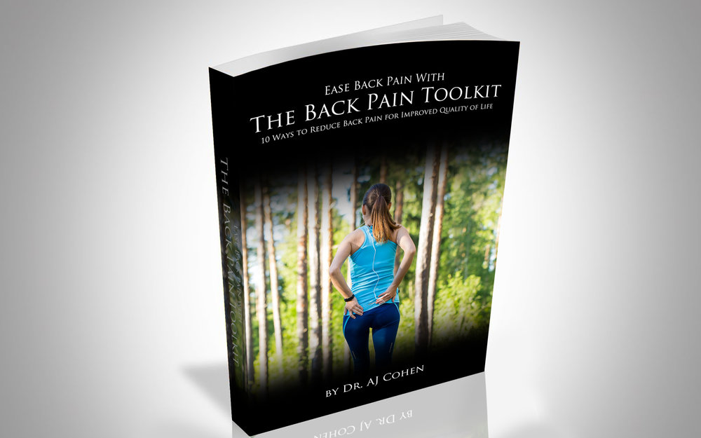 Ease Back Pain with:The Back Pain Toolkit - 10 Ways to Reduce Back Pain for Improved Quality of Life