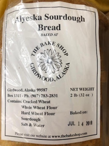 The best sourdough bread in the state is at  The Bake Shop  in Girdwood!