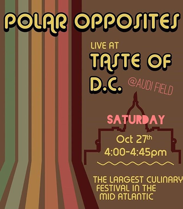The time has come again for @tasteofdc #culinaryfestival #thisweekend! The event has been moved INDOORS this year due to the impending weather. See the link in our bio for tickets for the whole weekend 12-10pm, or just Saturday to see #polaroppositesband rocking the stage from 4-4:45pm! . . . . . . . . . #tasteofdc #audifield #weekendsareforthewarriors #samplingmadesimpler #transformyourweekend #fallfestivities  #washintondc #chase #graphicdesign