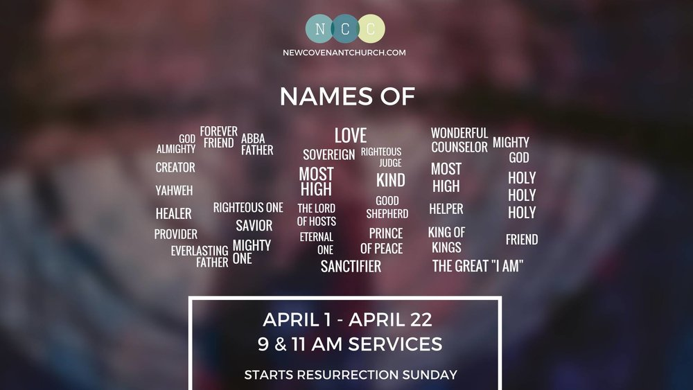 Names of God: Sermon Series at New Covenant Church Clyde