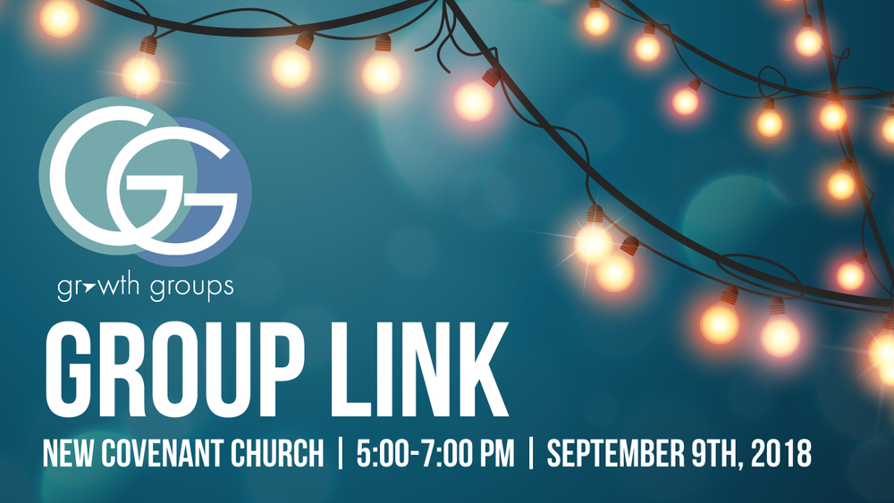 Growth Groups are launching at New Covenant Church. Join a group near you!