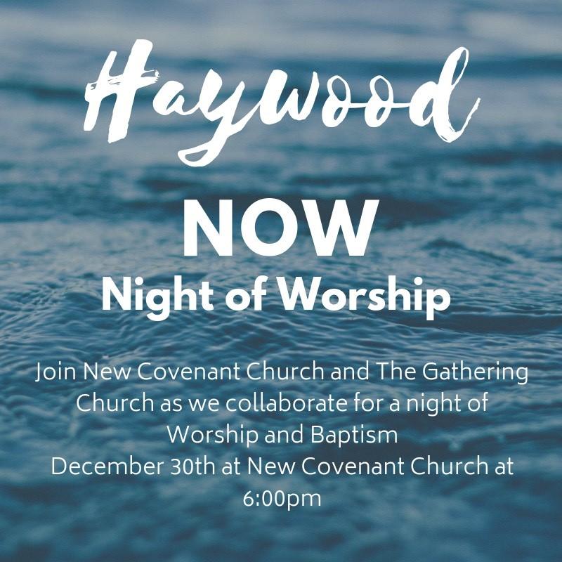Haywood Night of Worship at New Covenant Church