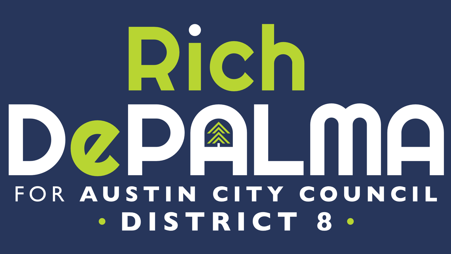 Rich DePalma for District 8