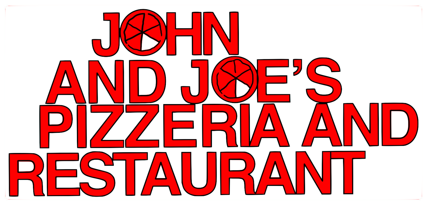 John and Joe's Pizza