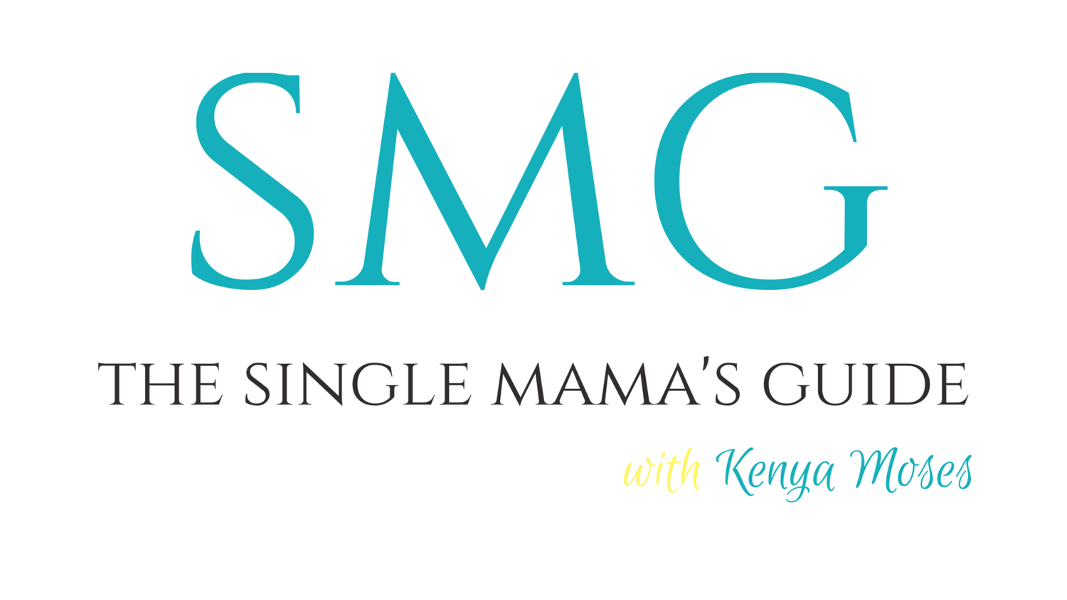 The Single Mama's Guide