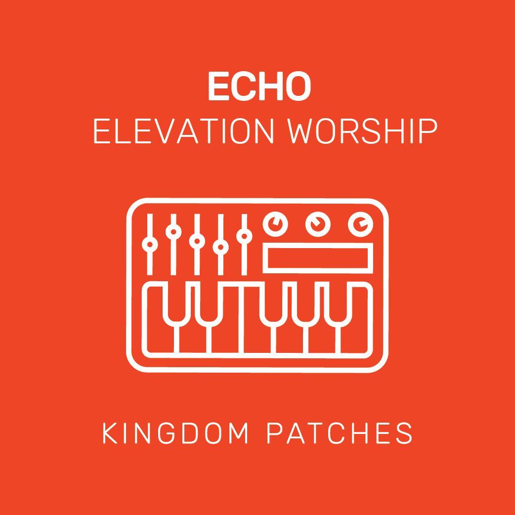 Echo - Elevation Worship — Kingdom Patches