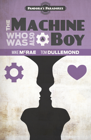 Description:  The Machine Who Was Also A Boy (2013)   Illustration Credit:  Mike McRae, Ben Hight