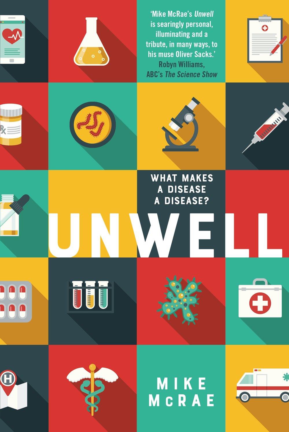 Description: Unwell (2018)   Credit: UQP