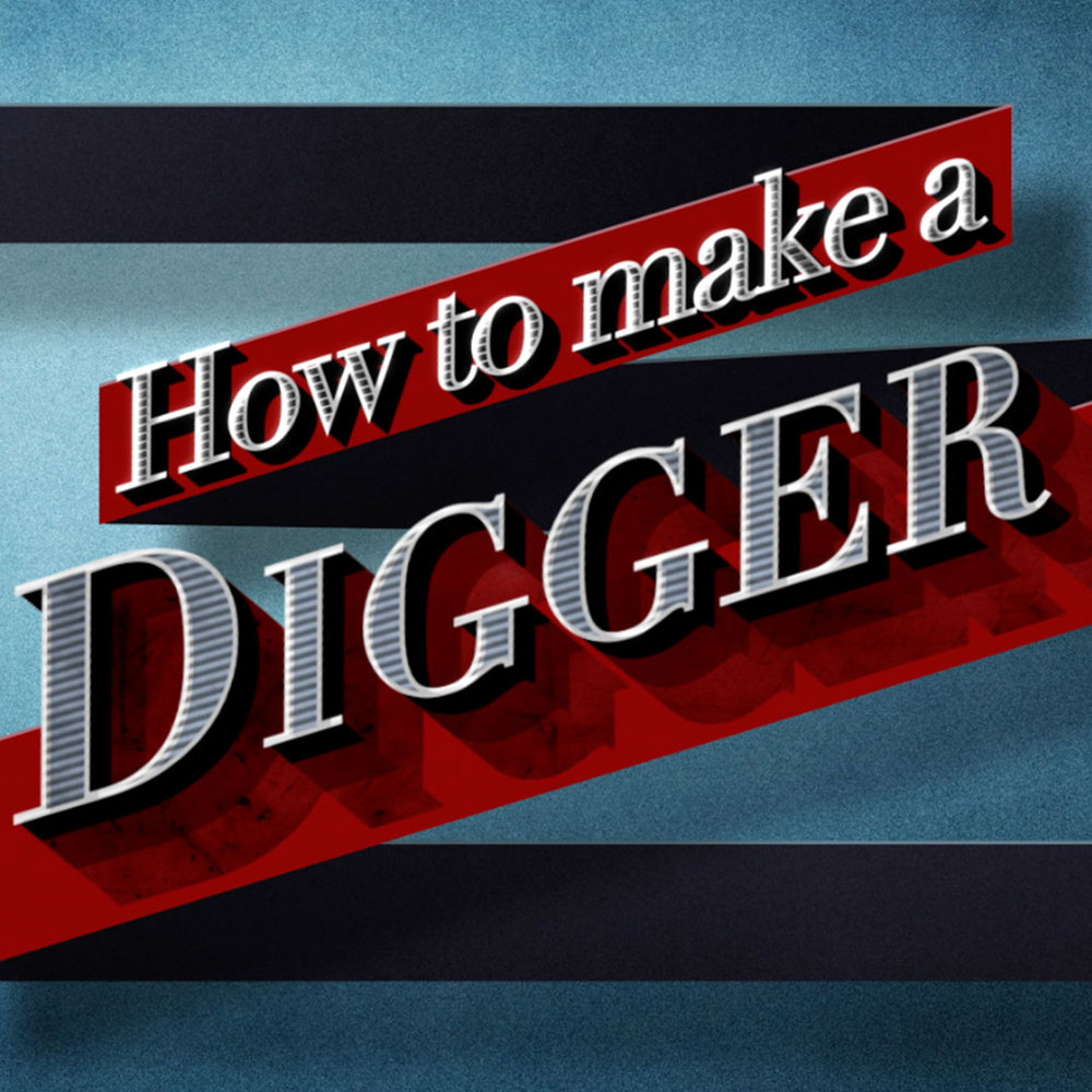 HOW TO MAKE A DIGGER -  BBC