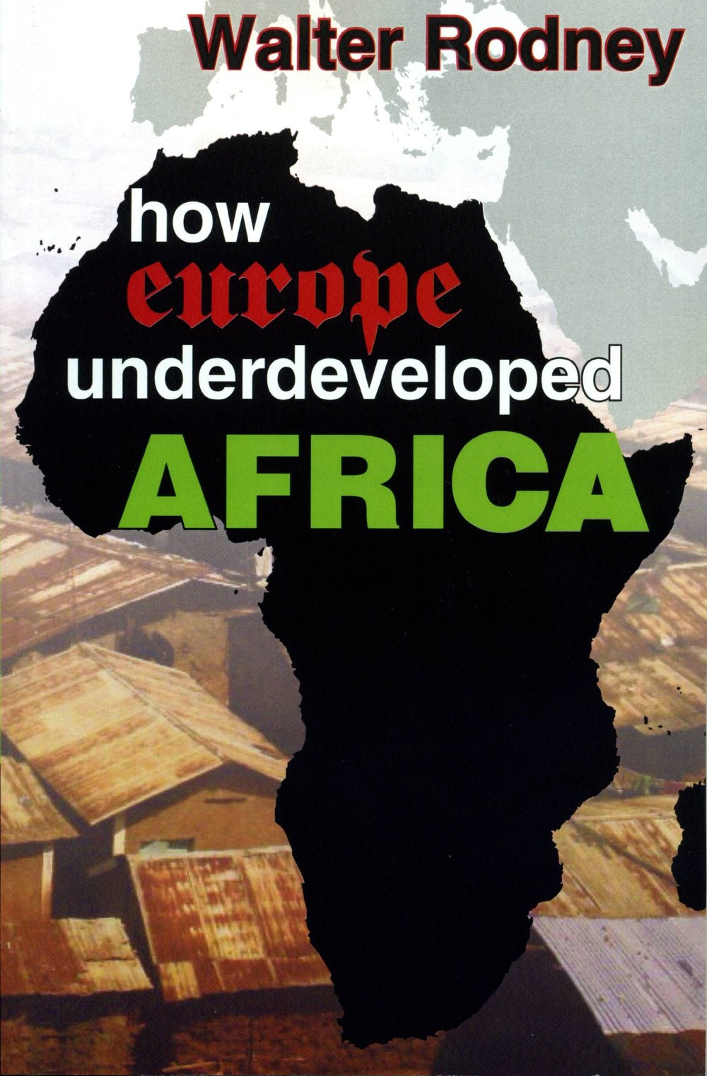 """That book"": Seminal study of neocolonialism as active, ongoing underdevelopment - a process"