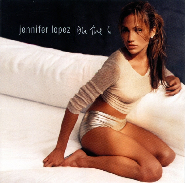 17 Years Ago, Jennifer Lopez Officially Arrived 'On the 6' With 'If You Had My Love' -