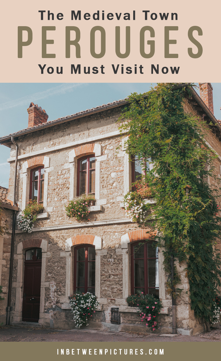 Everything you need to know before visiting Perouges, France The Medieval Town You Must Visit Now #France #SmallVillage