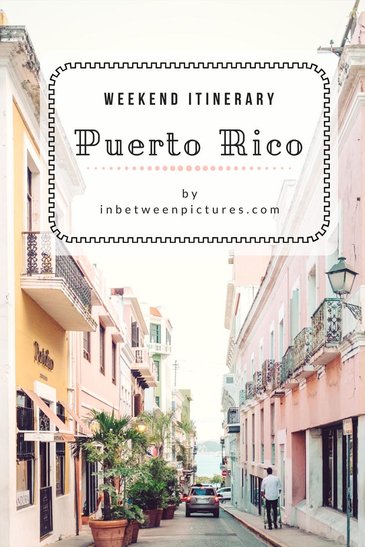 Puerto Rico Weekend Getaway