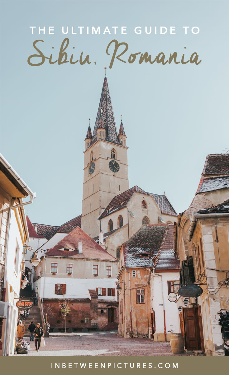 The Ultimate Guide to Sibiu Romania