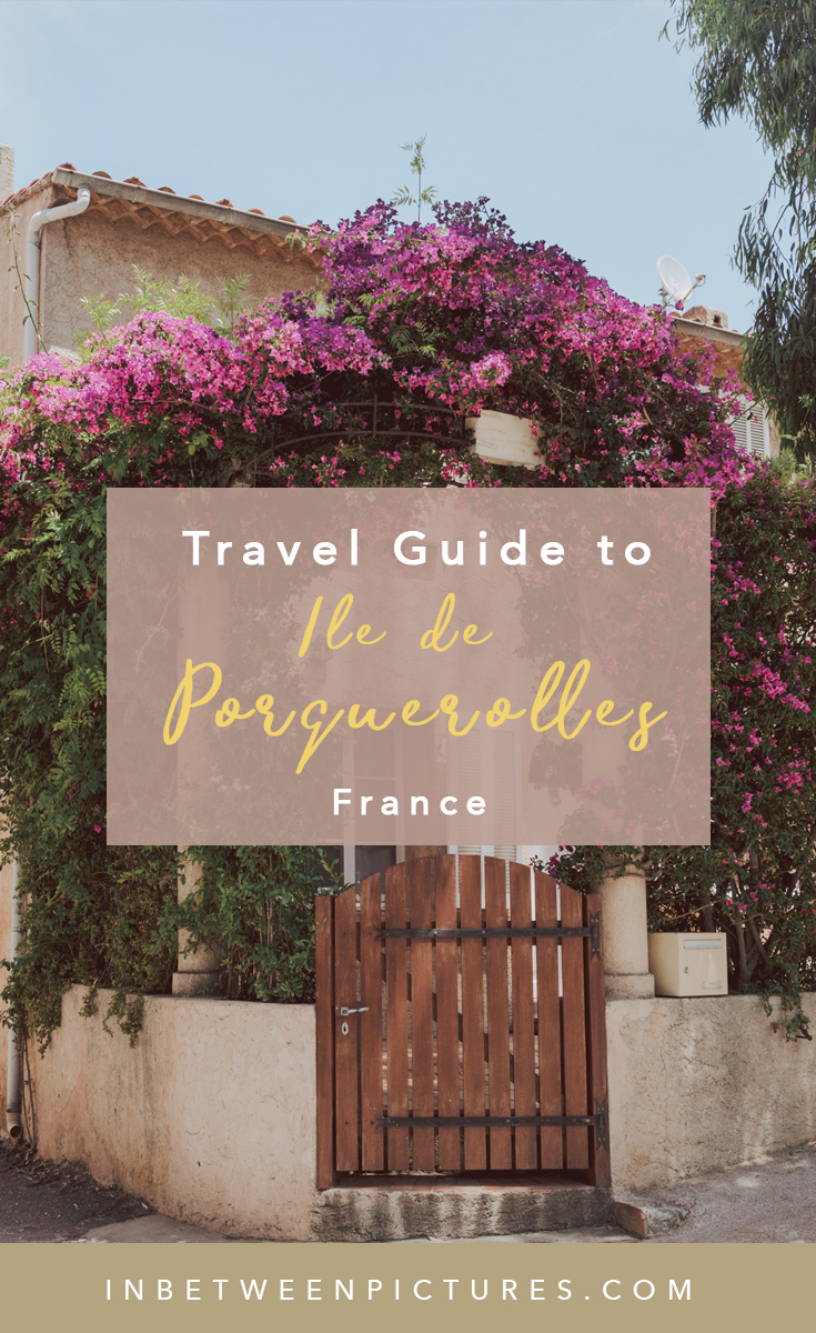 7 Things to do in Ile de Porquerolles France