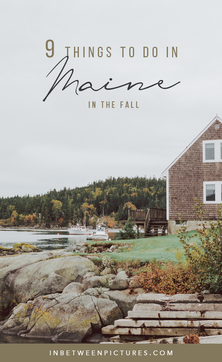 9 Things to do in Maine in the Fall
