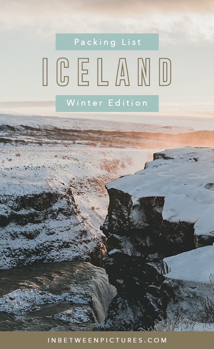 Visiting Iceland in the winter? Here's my ultimate packing list for Iceland winter - What shoes to pack, layers, outwear, and essentials, to add to your Iceland packing list #Europe #Iceland #PackingList