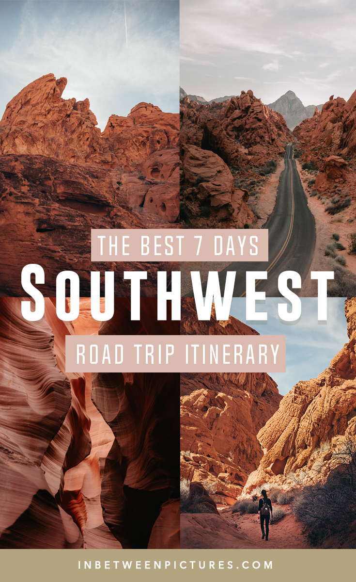 The Ultimate Southwest Road Trip Itinerary including guide to Grand Canyon, Antelope Canyon, Valley of Fire, Zion National Park #USA #RoadTrip #SoutWest #NationalPark