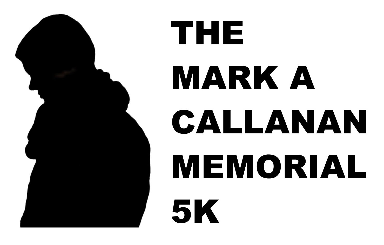 The Mark A Callanan Memorial 5K
