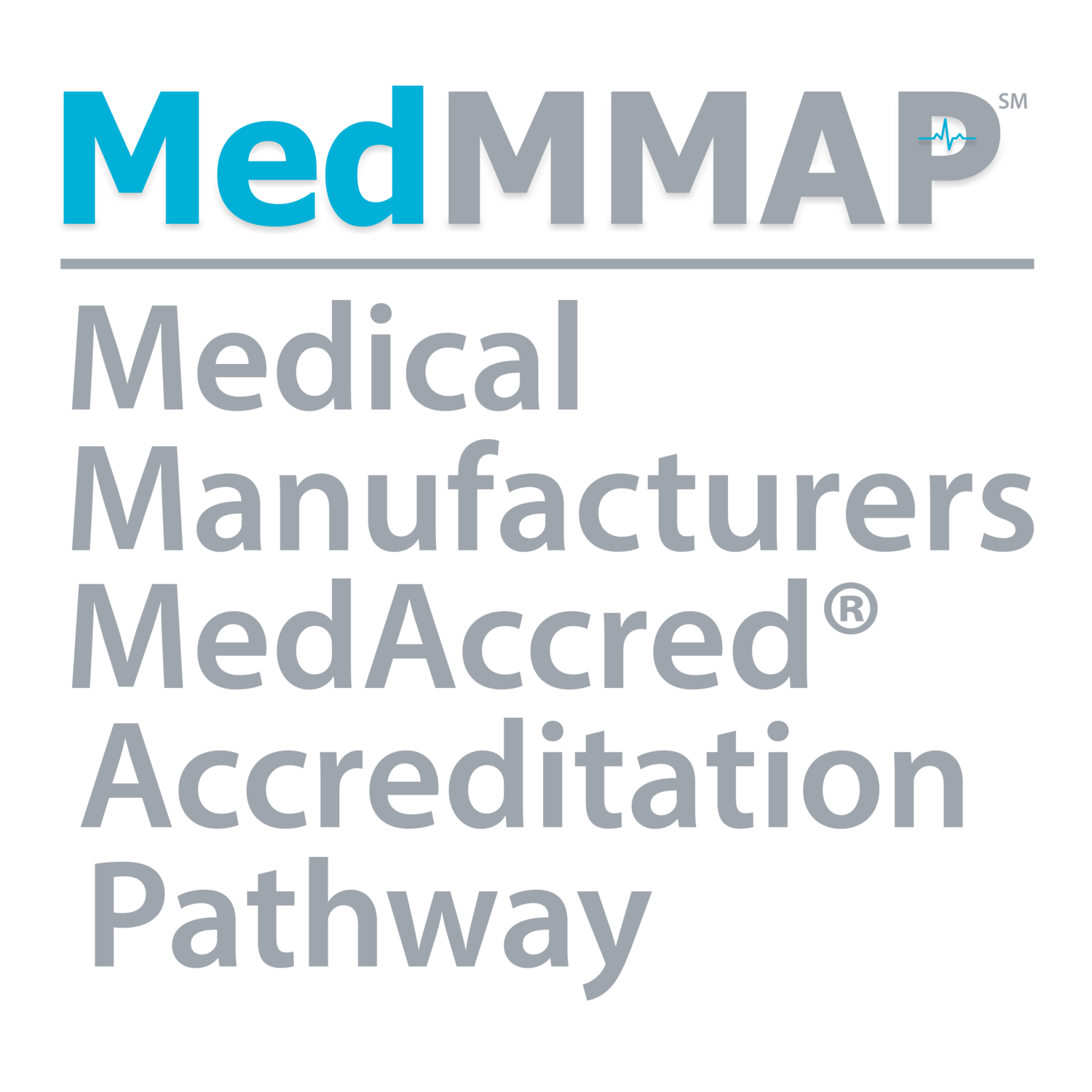 Medical Manufacturers MedAccred® Accreditation Pathway