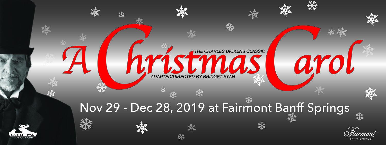 A Christmas Carol Live Performance At The Fairmont Banff Springs Hotel Carter Ryan