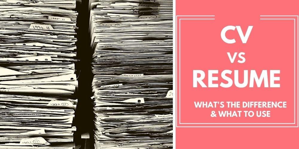 Is A Cv The Same As A Resume Curriculum Vitae Vs Resume