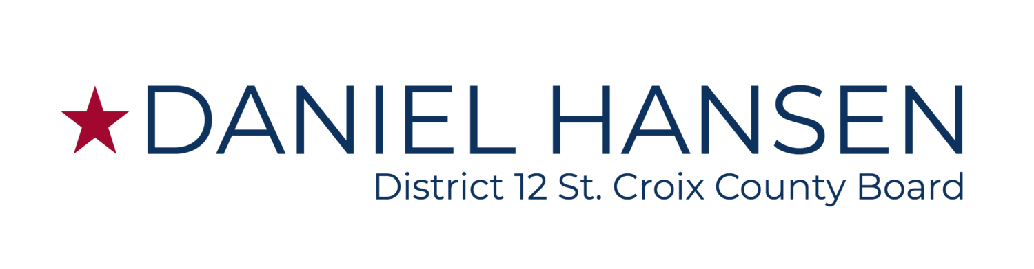 Re-Elect Daniel Hansen - District 12 St. Croix County Board Supervisor