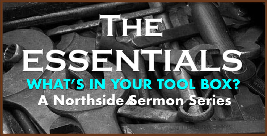 The Greatest Essential — Northside Church of Christ