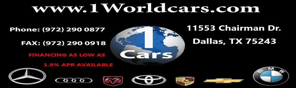 Special thanks to 1Worldcars.com for their business support. They provide a professional and personal service to North Texas. -