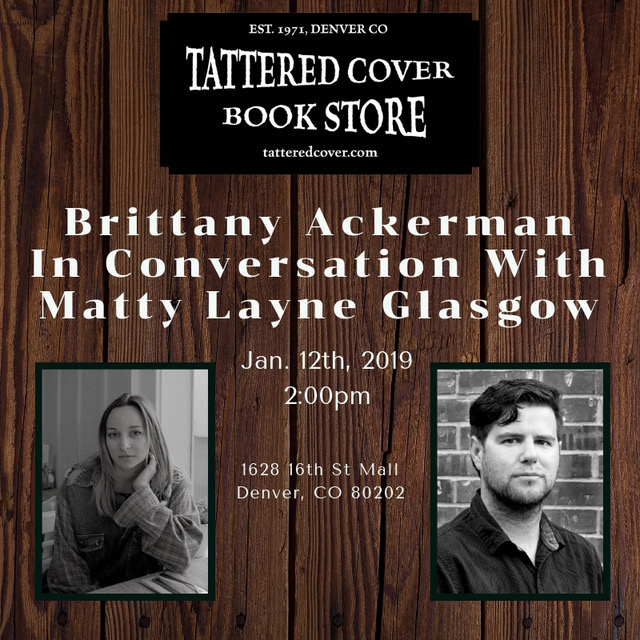 Brittany AckermanIn Conversation with Matty Layne Glasgow - Brittany Ackerman will read from her memoir The Perpetual Motion Machine & Matty Layne Glasgow will share poems from his collection deciduous qween.