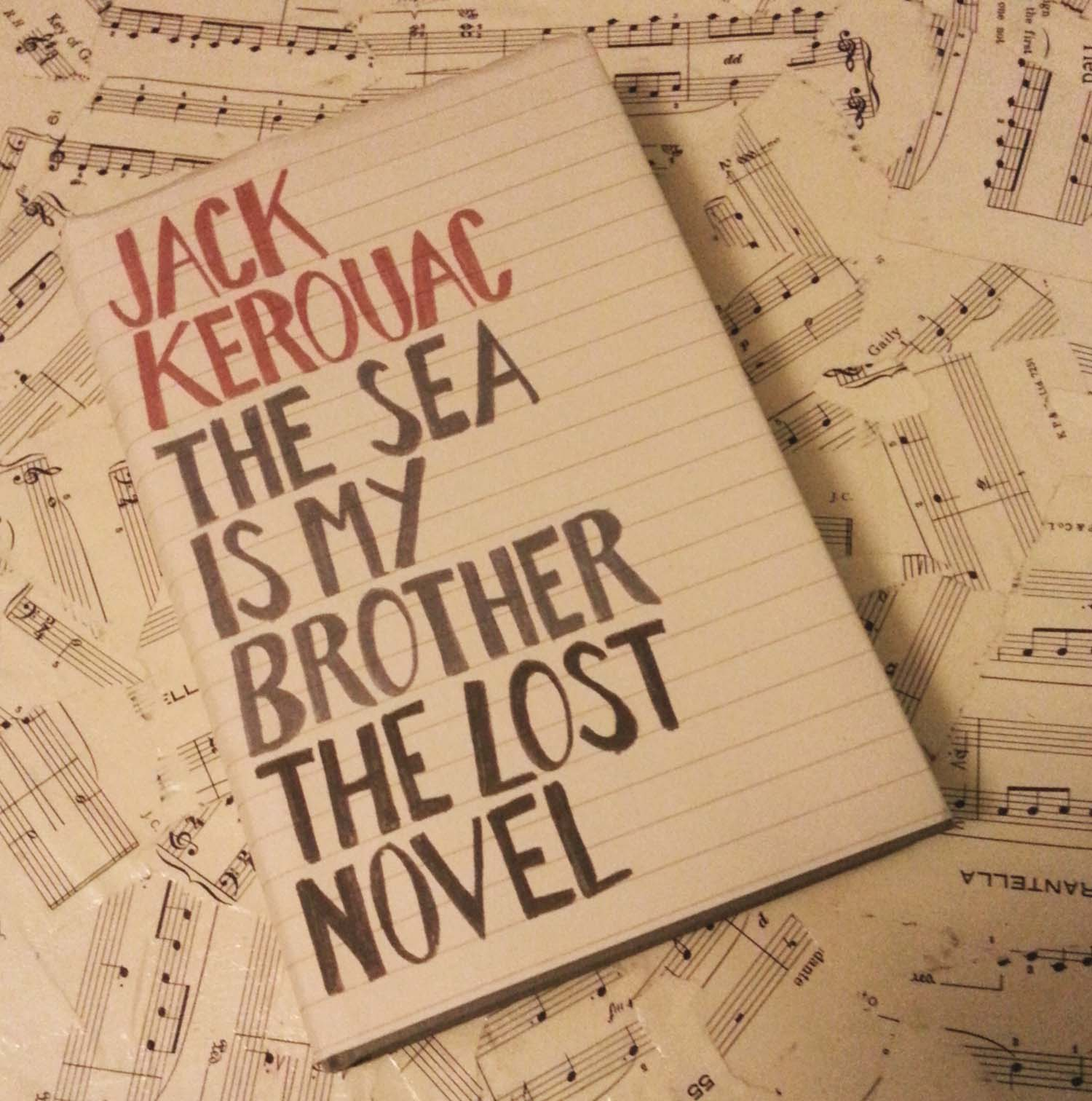 Jack Kerouac - The Lost Novel