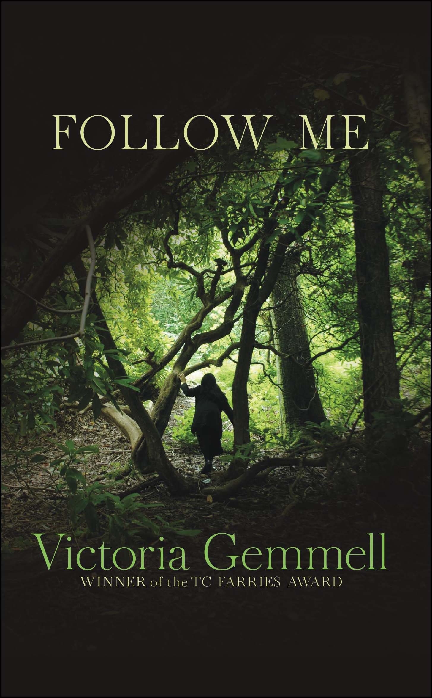 Follow Me by Victoria Gemmell