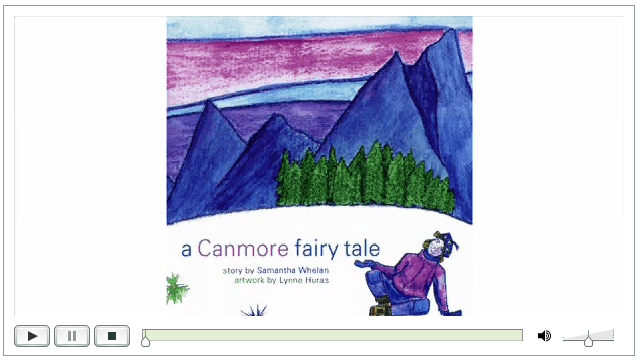 """A fun story from the CD """"Rocky Mountain Fairy Tales"""" by Samantha Whelan Kotkas. Music by Keon Birney/ Artwork by Lynne Huras"""