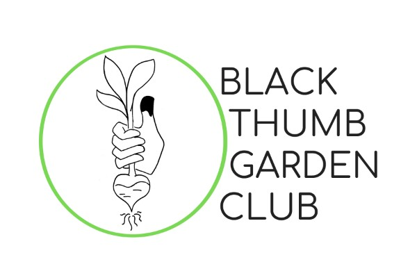 Black Thumb Garden Club