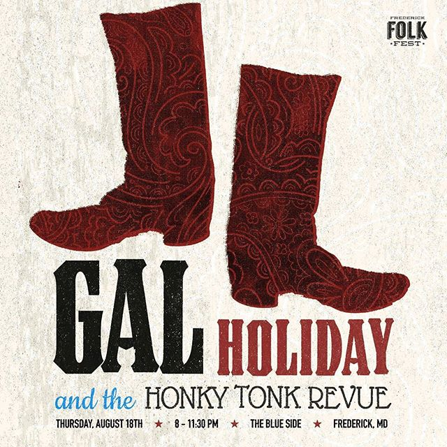 "Frederick Folk Fest Year 2 Day 1 starts TODAY! Gal Holiday & The Honky Tonk Revue is FREE at @thebluesidetavern at 8 o'clock. For lovers of honky tonk with a hint of rockabilly. ""...sumptuous twang of a voice, stout guitar lines and plenty of pedal steel."" . . . Design by Adam Leviton! #frederickfolkfest #frederickfolkfest2016 #galholiday #galholidayandthehonkytonkrevue #theblueside #blueside #thebluesidetavern #downtownfrederick #frederick #frederickMD #frederickmaryland #visitfrederick #visitfrederickMD #visitmaryland #celebratefrederick #frederickmagazine #sassmagazine #gorillamagazine #senseofplacefrederick #frederickfolks #gigposter #design #showposter #musicposter #poster #graphicdesign #DTF #getitdowntown #bentzst #bentzstreet"