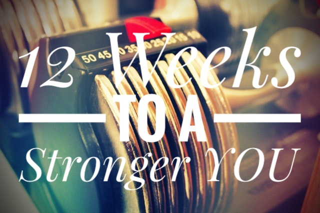 12 weeks to a stronger you.jpeg