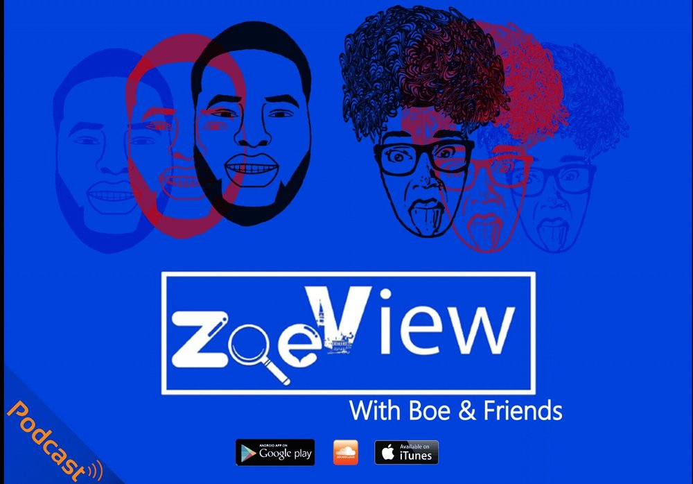 Zoe View Podcast   Boe and friends talk about everything and anything from a Caribbean islander point of view with other friends . Example; Culture, Education, TV shows, College Life, Religion, Music sex, Kompa, and more. ENJOY !    Listen here