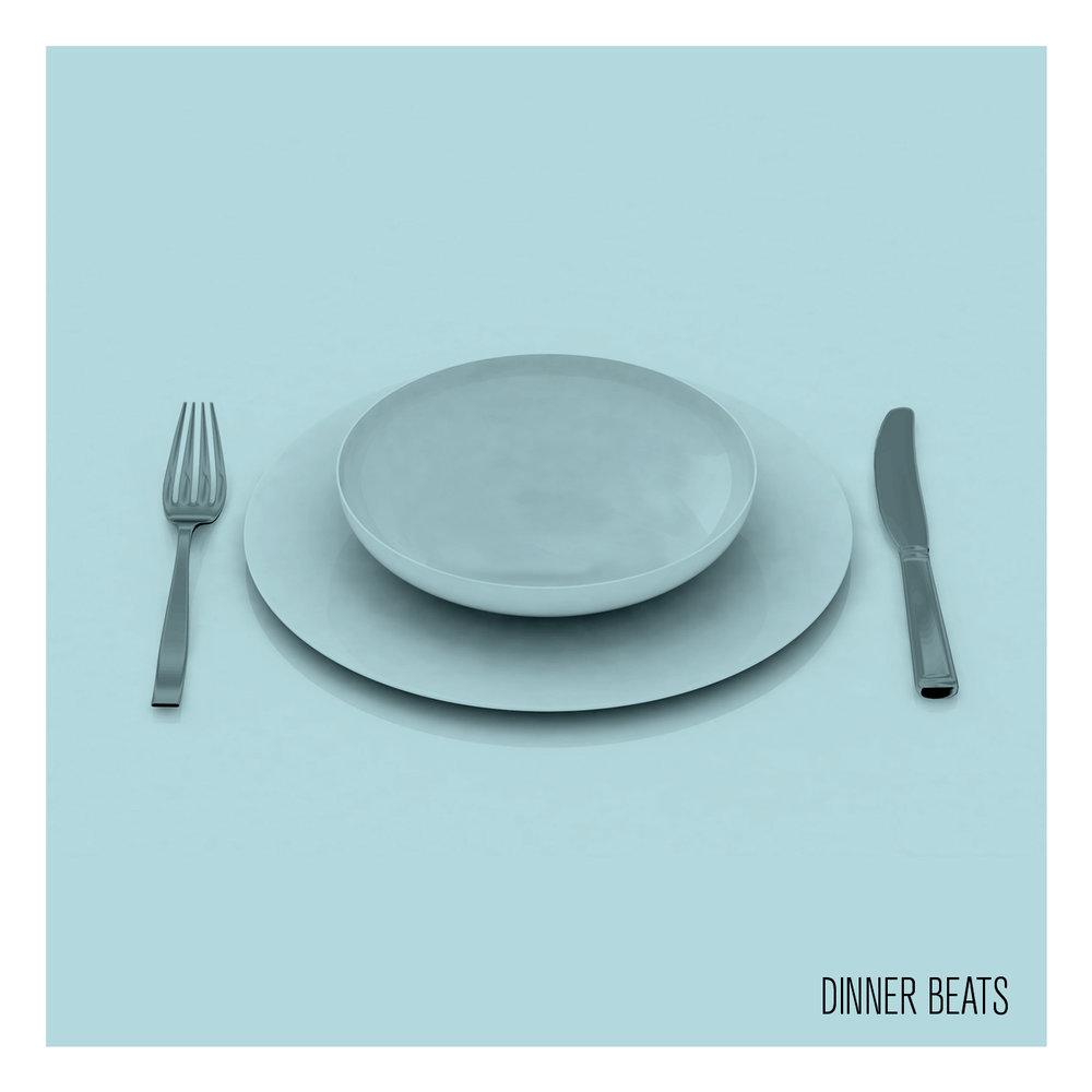 DINNER BEATS