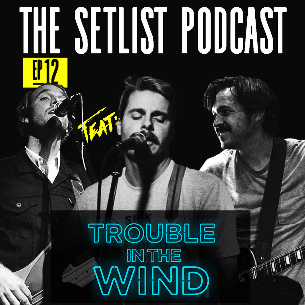 - Jake talks to Trevor, Keith, and Robby from the band Trouble in the Wind. They talk about their album