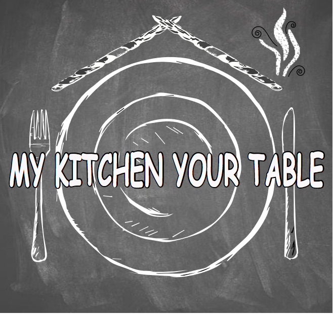 My Kitchen Your Table